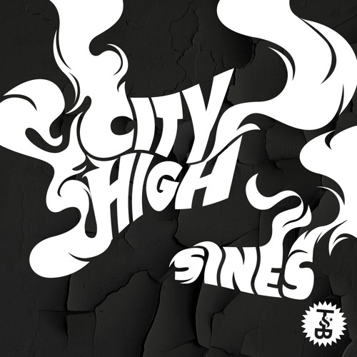 Sines - City High EP