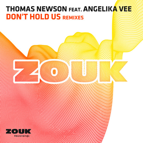 Thomas Newson feat. Angelika Vee - Don't Hold Us (Paul Mayson Remix) [OUT NOW!]