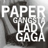 Lady Gaga - Paper Gangsta (DJ Space Cowboy Version)