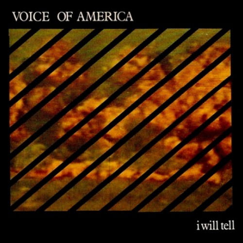 Voice Of America - I Will Tell (Extended Version) [1986]