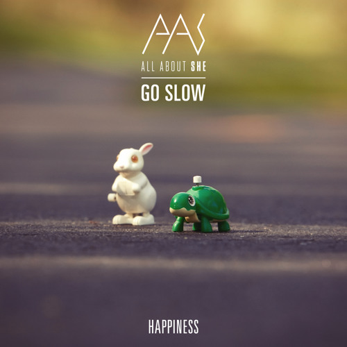 Happiness - Go Slow