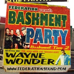 Bashment Party (Bashment Time 2)- Hosted By Wayne Wonder