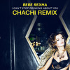 Bebe Rexha - I Can't Stop Drinking About You (Chachi Remix)