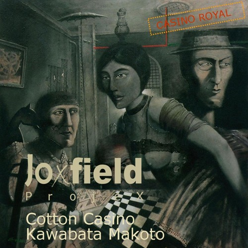 Joxfield ProjeX & Cotton Casino & Kawabata Makoto - Submarine Trees (Rough Mix)