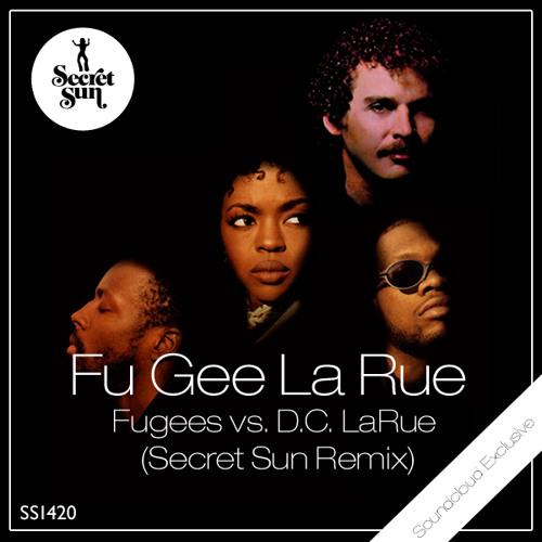 Fu Gee La Rue (Secret Sun Extended Remash)