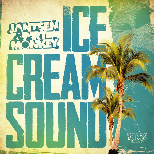 Jantsen & Dirt Monkey - Ice Cream Sound (Free DL 5/12)