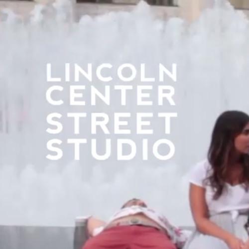 STUDIOS: Lincoln Center 2013