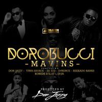 Dorobucci - Mavins