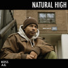 Download Koss & A.G. Feat Sadat X - Natural High Mp3