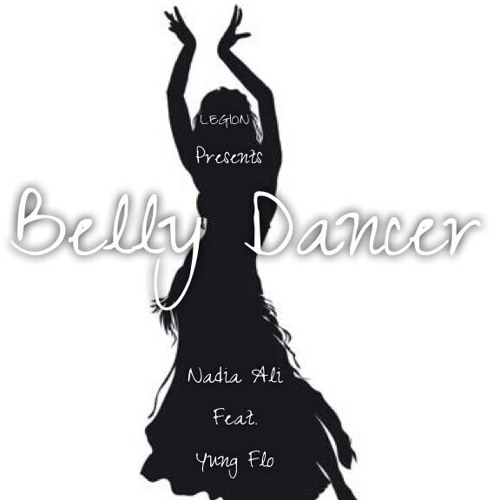 Belly Dancer(Nadia Ali Feat. Yung Flo)Master Mix by Yung Flo.mp3