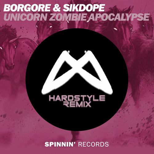 Borgore & Sikdope - Unicorn Zombie Apocalypse (Meevex 'Hardstyle' Remix)