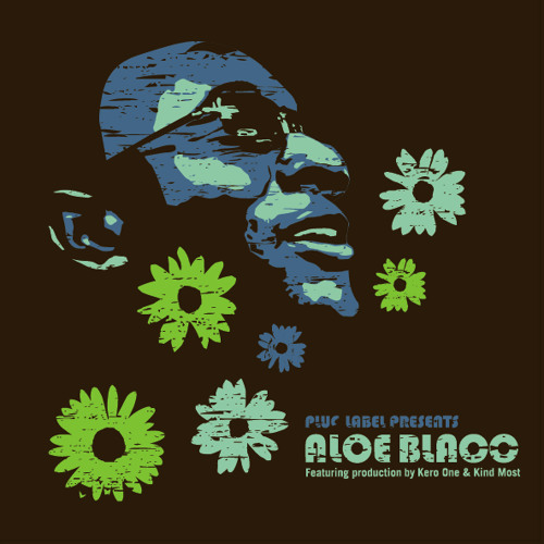 Aloe Blacc - Get Down (Produced by Kero One) 2007