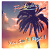 You Can't Fight (Original Mix)