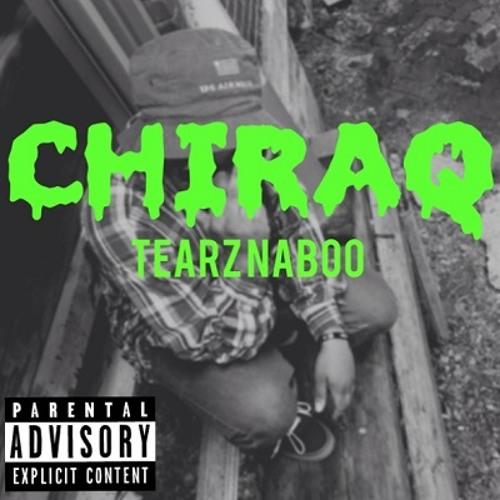 TearZ NaBoo - Chiraq (Freestyle)