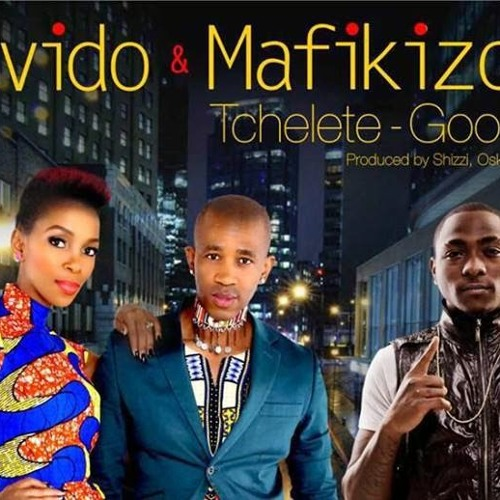 Davido Ft Mafikizolo - Tchelete  (Goodlife)