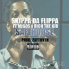 Skippa Da Flippa ft. Migos & Rich The Kid  - Safe House