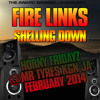 FIRE LINKS SHELLING DOWN HORNY FRIDAYZ@MR TYRES FEB2014