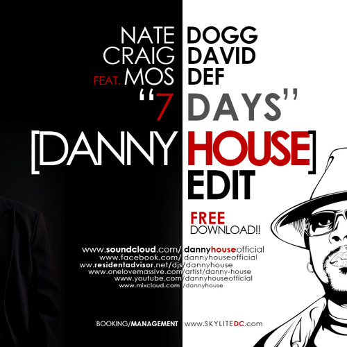 Craig David, Nate Dogg Feat Mos Def - 7 Days (Danny House Edit)
