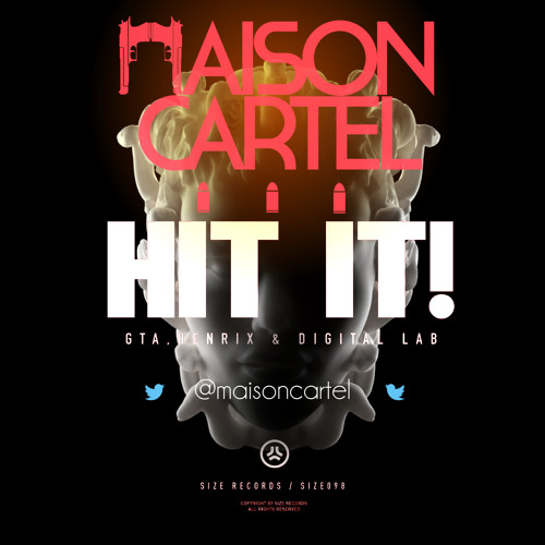 GTA, Henrix, & Digital Lab - Hit It (Maison Cartel 2014 Remix) [Earmilk Premiere]
