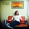 """Everything You Want Is Real - Angus Green """"Love is Never Enough"""" DEBUT ALBUM"""