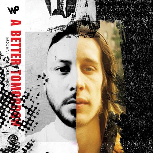 """Rundgren Eccentric Soul Mix"" by A Better Tomorrow"