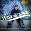 Travesuras - Passion Wine - No lo pienses mas - El Bus (Reggaeton Mix Dj Duff)