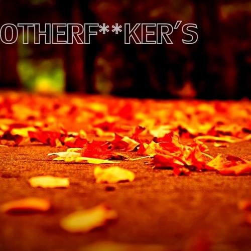 DANCE MOTHERFUK**ER'S.