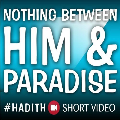 Nothing Between Him & Paradise ᴴᴰ ┇ #Hadith ┇ Islamic Short Reminder ┇ TDR Production ┇