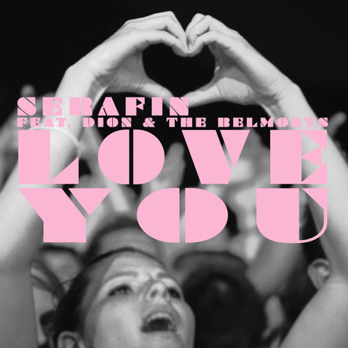 LOVE YOU ((SERAFIN ORIGINAL)) **FREE DOWNLOAD**