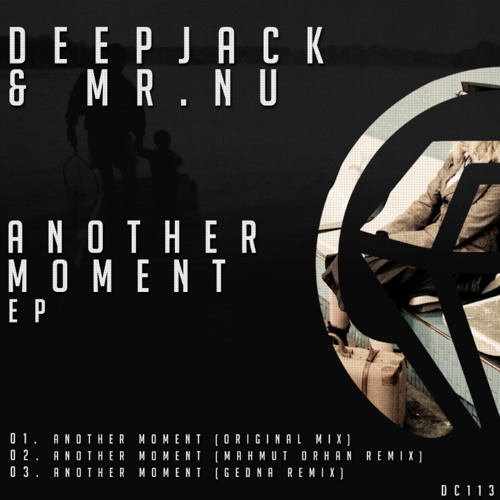 Deepjack, Mr.Nu - Another Moment (Original Mix) OUT NOW !!