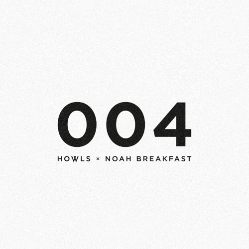 004 w/ Noah Breakfast