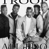 Troop All I Do Hip Hop (BEAT)