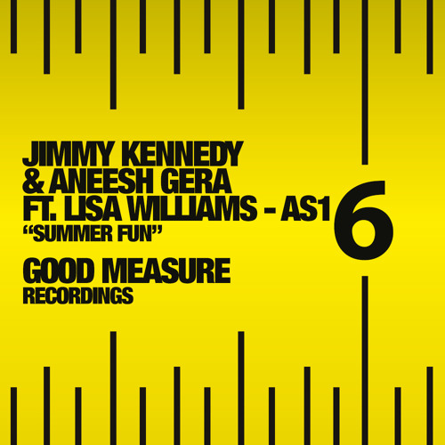 SUMMER FUN Aneesh Gera & Jimmy Kennedy FT Lisa Williams AS-1