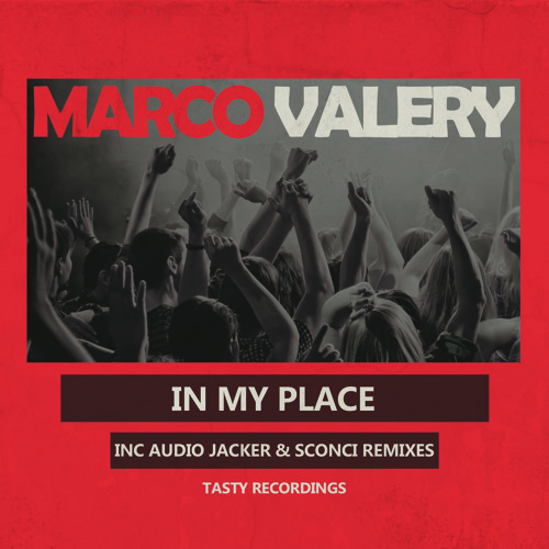 Marco Valery - In My Place (Audio Jacker Remix)