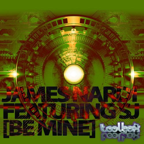 James Nardi feat. SJ  - Be Mine (Toolbox Recordings)
