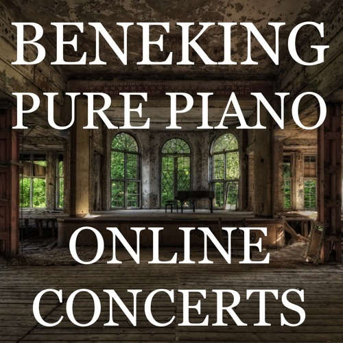 Beneking Pure Piano Neoclassical Online Concerts - May 2014