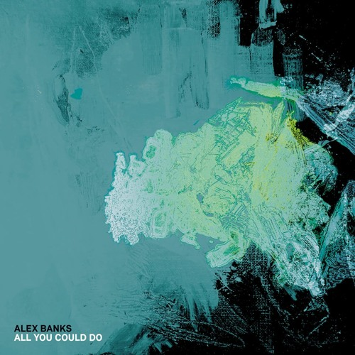 ALEX BANKS – All You Could Do (PHON.O Remix) - Monkeytown041