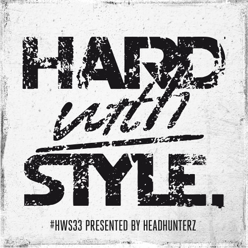 HARD with STYLE: Episode 33