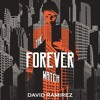 THE FOREVER WATCH by David Ramirez, read by Helen Johns - audiobook extract