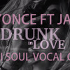 Beyoncé Ft Jay Z 'Drunk In Love' (Draai Soul Vocal Cover )