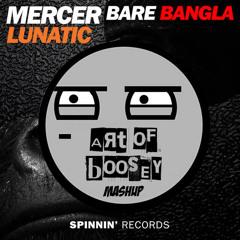 [Free DL] Mercer x Kayzo x DJ Snake - Lunatic's Bangla (Art Of Boosey Mashup)