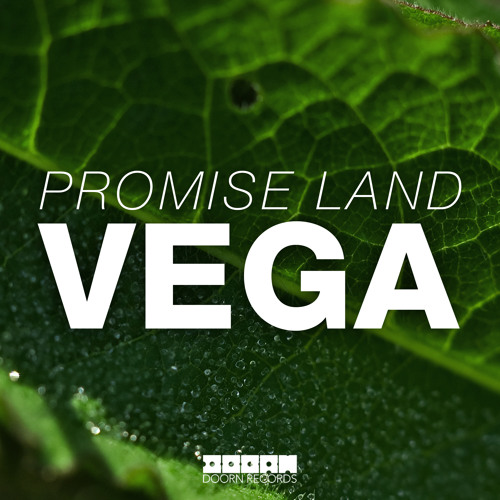 Promise Land - Vega (Sander Van Doorn Identity Premiere) [Available May 5]
