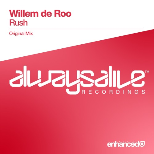 Willem de Roo - Rush (Original Mix) [OUT NOW]