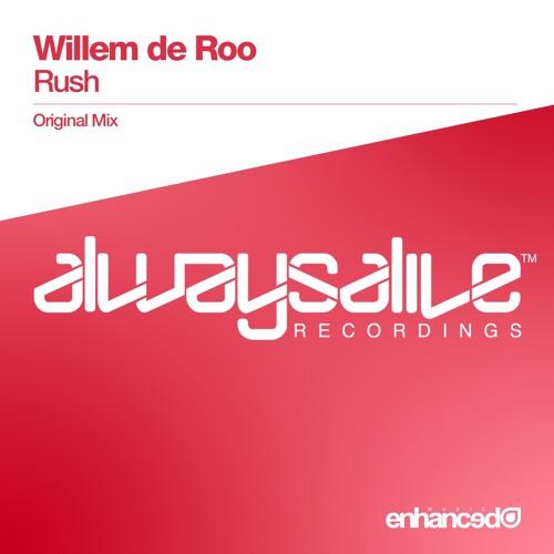 Willem de Roo - Rush (Original Mix) [OUT NOW]