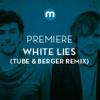Premiere: White Lies 'Big TV' (Tube & Berger Remix)
