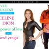 Oliver Mtukudzi Svovi Yangu feat. Celine Dion (Power of Love)