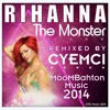 RIHANNA - THE MONSTER (MOOMBAHTON REMIX by CYEMCI)