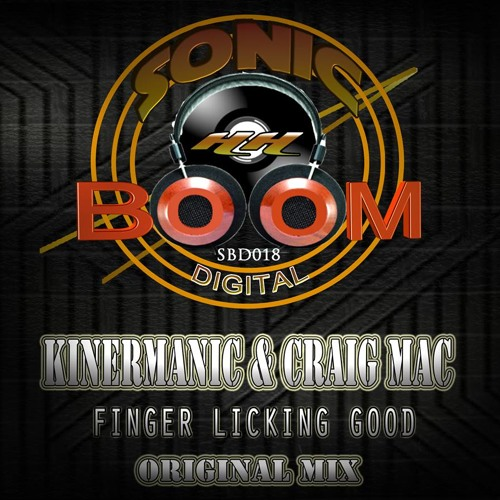 KINERMANIC & CRAIG MAC - Finger Licking Good - - reached #1 on hard to find records