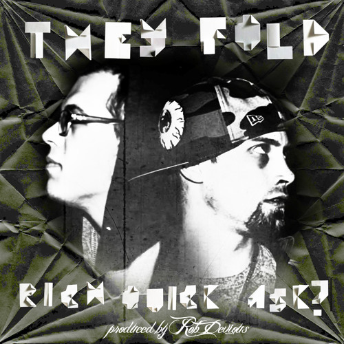 Rich Quick x ASK - They Fold