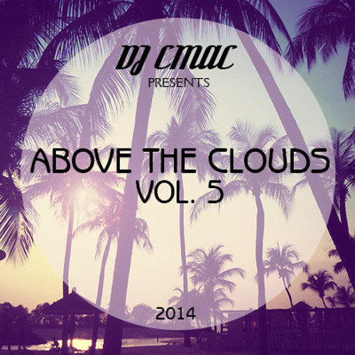 ABOVE THE CLOUDS VOL. 5